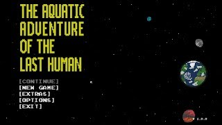 The Aquatic Adventure Of The Last Human:FULL|Walktrough|Gameplay|【1080p HD Gameplay】-No Commentary