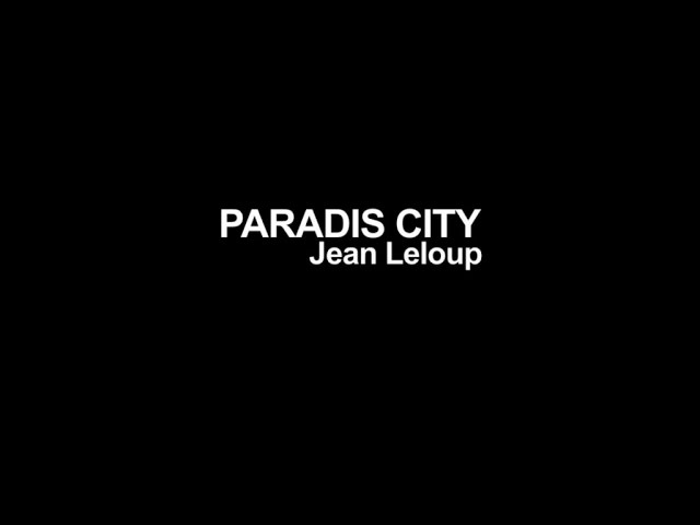 jean-leloup-paradis-city-version-karaoke-jean-leloup-a-paradis-city-karaoke-guitare