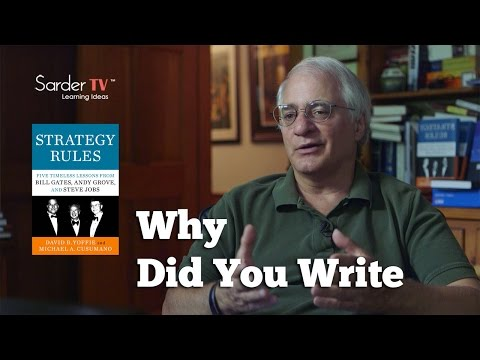 Why did you write Strategy Rules and why now? by Michael Cusumano, Author of Strategy Rules