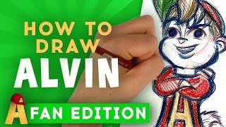 How-To-Draw Alvin Fan Edition | Alvin and the Chipmunks