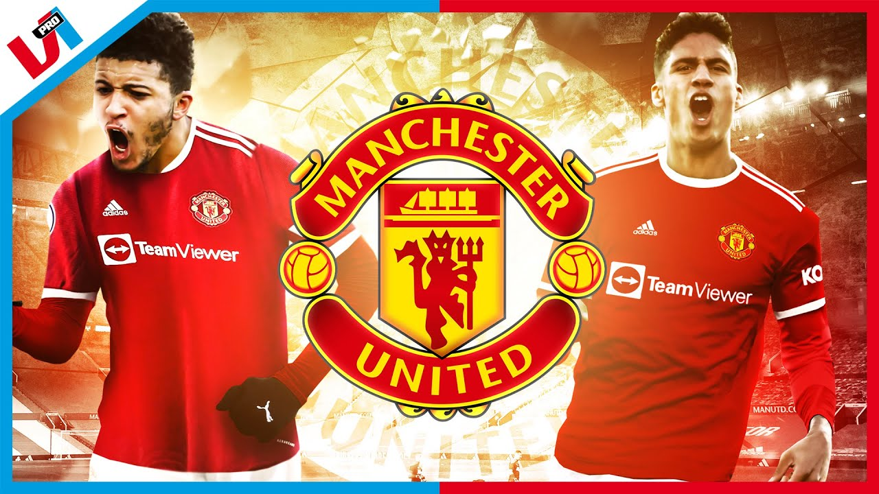 TITELKANDIDAAT Manchester United Gaat Met Jadon Sancho En Varane Voor Goud