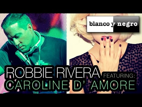 Robbie Rivera Feat. Caroline D' Amore - Manipulate Me (Official Audio)