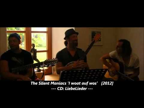 The Silent Maniacs  Man woat auf wos 2012