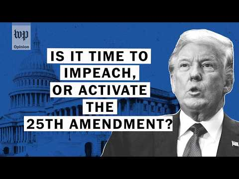 Download Youtube: Opinion | Impeachment and the 25th Amendment: Is it time yet?