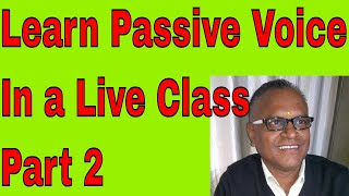 Learn Passive Voice In a Live Class Part 2 Through Skype Online With An Indian Teacher!
