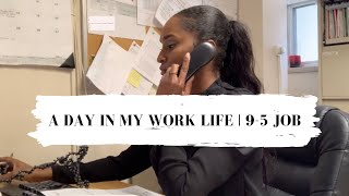 A DAY IN MY WORK LIFE | 9-5 JOB | VLOG #2