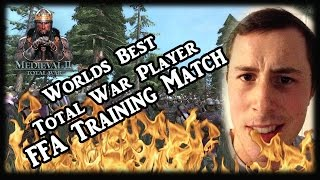 The Worlds BEST Total War Player - Free for All Training Match!