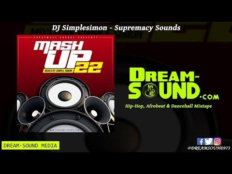dj-simplesimon---mashup-vol.-22-(hip-hop,-afrobeat-&-dancehall-mixtape-2019-preview)