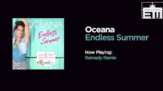 Oceana - Endless Summer (Remady Remix)