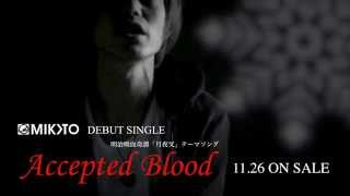 MIKOTO - Accepted Blood