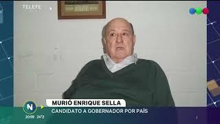 Murió Enrique Sella, candidato a Gobernador por País