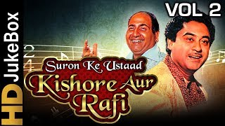 Kishore-rafi suron ke ustaad vol 2 jukebox | best of kishore kumar & mohammed rafi songs