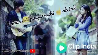Clip india _ whatsapp status new