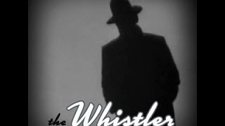 "The Whistler  ""Treasure Hunt""  (01-21-46) (HQ) Old Time Radio Mystery"