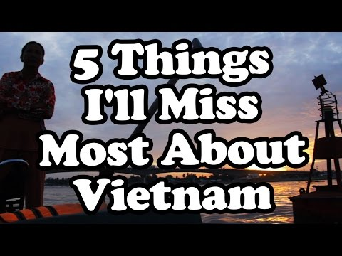 Top 5 Things About Living in Vietnam