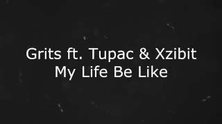 Baixar - Grits My Life Be Like Ohh Ahh Remix Ft 2pac Xzibit Napisy Pl Grátis