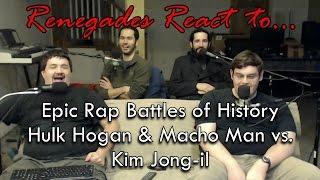 Renegades React to... Epic Rap Battles of History: Hulk Hogan and Macho Man vs. Kim Jong-il