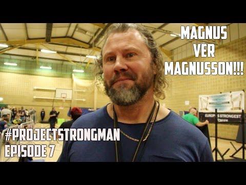 #Projectstrongman Episode 7 ft. Magnus Ver Magnusson!