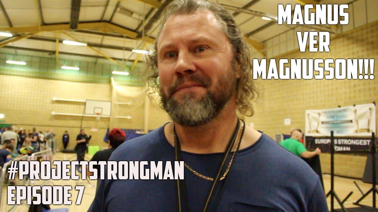Projectstrongman Episode 7 Ft Magnus Ver Magnusson
