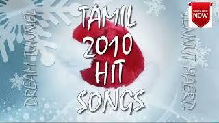 Hits of 2010 - Tamil songs - Audio JukeBOX (VOL III)