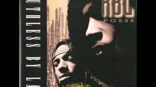 RBL Posse - Ruthless By Law - Blue Bird
