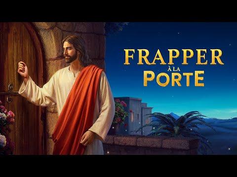 Film Chrétien En Français « Frapper à La Porte » Comment Accueillir Le Retour Du Seigneur Jésus ?