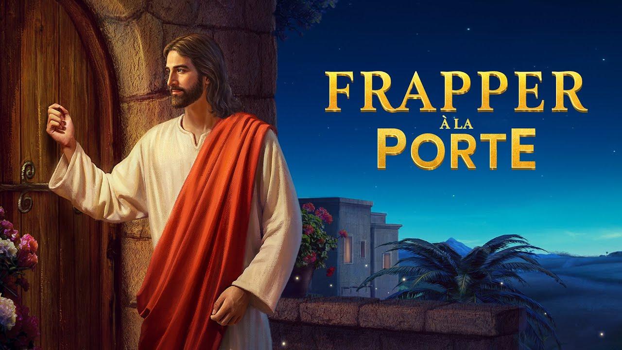 Film chrétien complet en français « Frapper à la porte » | Le Seigneur Jésus Christ est venu