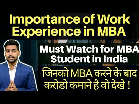 Work Experience and MBA | Top MBA School India | Careers in MBA | CAT, XAT, NMAT, MAT | MBA