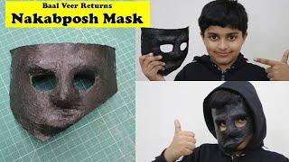 I made Baal Veer Returns Nakabposh Mask with Paper (हिंदी में) | Easy DIY Paper Craft Mask Idea