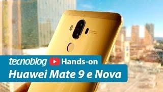 Huawei Mate 9, Nova e Mate 9 Lite - Hands-on Tecnoblog