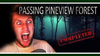 Passing Pineview Forest (60fps) | SCARED FOR LIFE! | (COMPLETED) Mini-Prequel w/ facecam