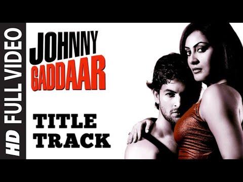 Johnny Gaddaar [Full Song] Johnny Gaddaar