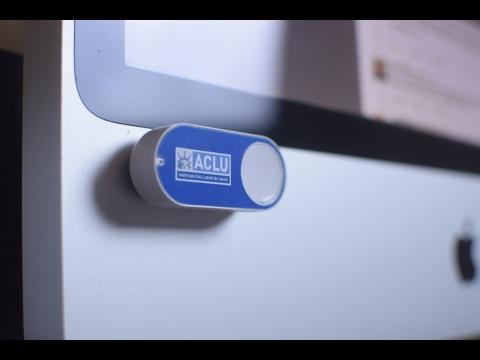 The ACLU Dash Button