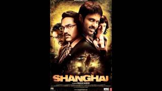 Shanghai - Bharat Mata Ki Jai HD (official) Full song !
