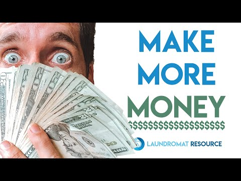 Make MORE Money With Your Laundromat!