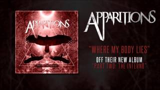 Apparitions | Where My Body Lies