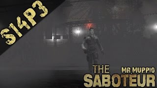 Let's Play The Saboteur S14P3
