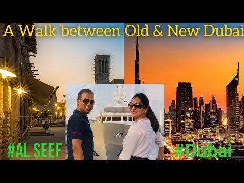 Dubai Creek and Al Seef, Best place in Dubai for evening walk with Culture Fun Entertainment Dining
