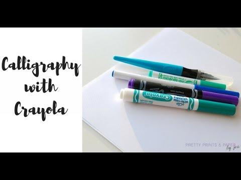 Calligraphy with Crayola - YouTube
