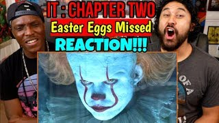 EASTER EGGS You Missed In IT CHAPTER TWO - REACTION!!!