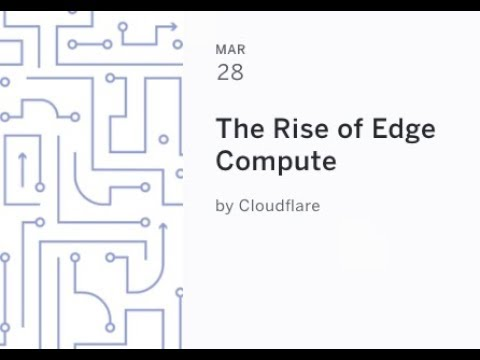 The Rise of Edge Compute