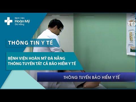 Bệnh viện Hoàn Mỹ Đà Nẵng thông tuyến tất cả thẻ Bảo Hiểm Y Tế