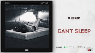 G Herbo - Can't Sleep (Sessions)