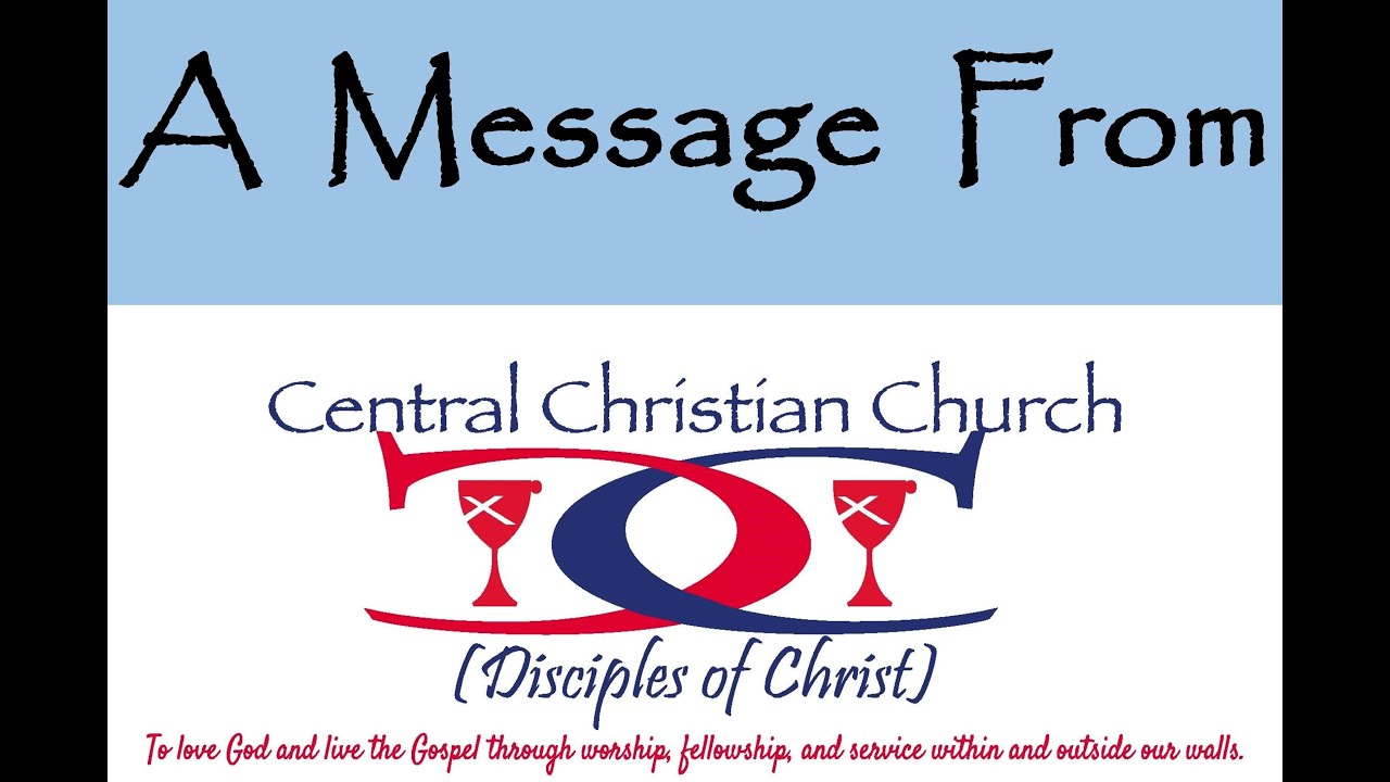 A Message from Central - March 21, 2020