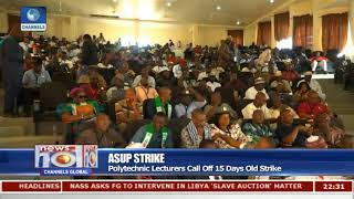 ASUP Strike: Polytechnic Lecturers Call Off 15 Days Old Strike