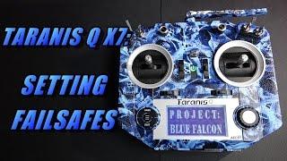taranis q x7 setting up failsafes