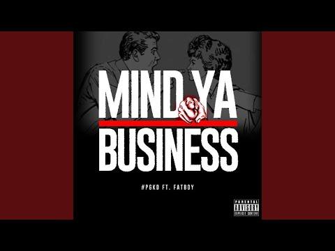 Mind Ya Business (feat. Fatboy)