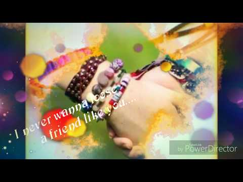 👉  I Never Wanna Loose A Friend 👬💞👭like You. 🤠 Friendship Day.... Video Song