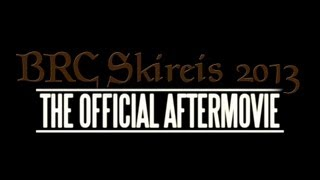 BRC Skireis 2013 | The Official Aftermovie