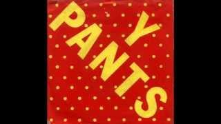 Y Pants - Luego Fuego